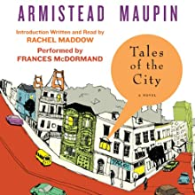 Tales of the City: Tales of the City, Book 1 Audiobook by Armistead Maupin Narrated by Frances McDormand