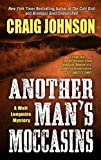Another Man'S Moccasins (A Walt Longmire Mystery)