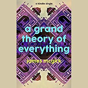 A Grand Theory of Everything Audiobook