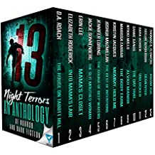 13 Night Terrors: An Anthology Of Horror And Dark Fiction (Thirteen Series)