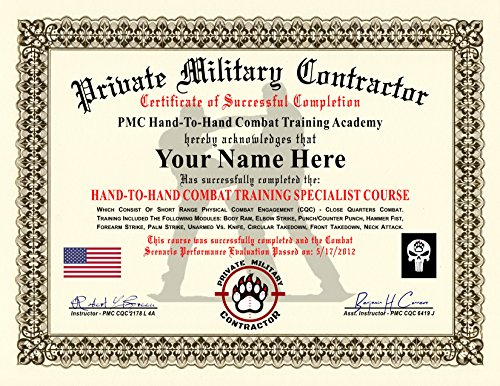 Private Military Contractor Diploma / Certificate (HAND-TO-HAND COMBAT) - Custom Novelty Gag Diploma - 100% Real Looking! Free Certificate Folder - Inspired by - Military Certificate Paper