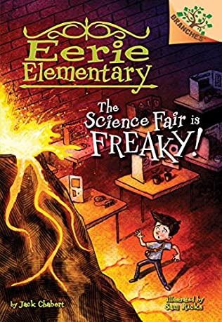 book cover of The Science Fair is Freaky!