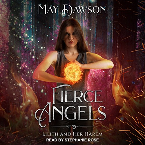 Fierce Angels: Lilith and her Harem Series, Book 2