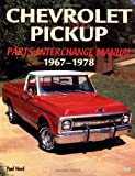 Chevrolet Pickup Parts Interchange Manual 1967-1978