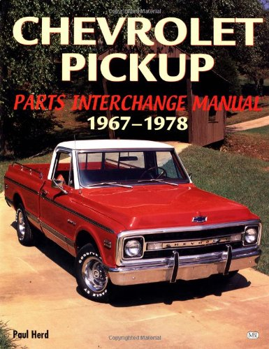 Chevrolet Pickup Parts Interchange Manual 1967™1978