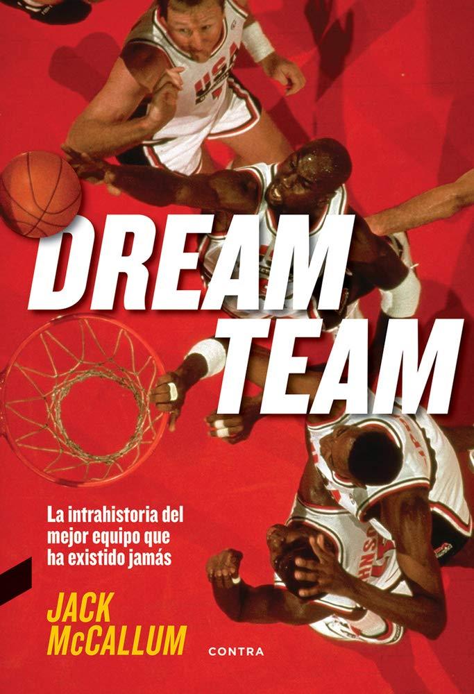 Dream Team Tapa blanda – 18 oct 2017 Jack McCallum David Fernández Jiménez Contra 8494745913