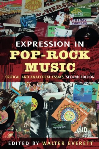 Expression in Pop-Rock Music: Critical and Analytical Essays
