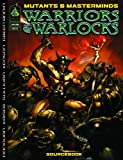 img - for Mutants & Masterminds: Warriors & Warlocks (Mutants & Masterminds Sourcebook) book / textbook / text book