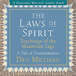 The Laws of Spirit: Teachings of the Mountain Sage (A Tale of Transformation) Rede