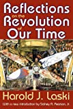 Reflections on the Revolution of Our Time, Laski, Harold J., 1412818389