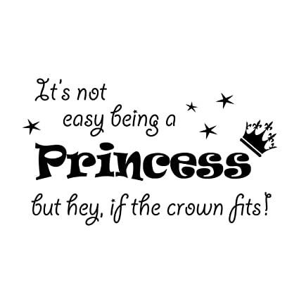 Amazon.com: It\'s Not Easy Being a Princess Wall Decals 12X20 ...