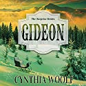 Gideon: The Surprise Brides Audiobook by Cynthia Woolf Narrated by Lia Frederick