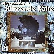 Klirrende Kälte (Hörgespinste 1) | Katja Behnke