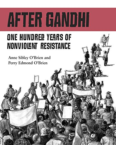 After Gandhi: One Hundred Years of Nonviolent Resistance by O'Brien, Anne Sibley/ O'brien, Perry Edmund (Image #1)