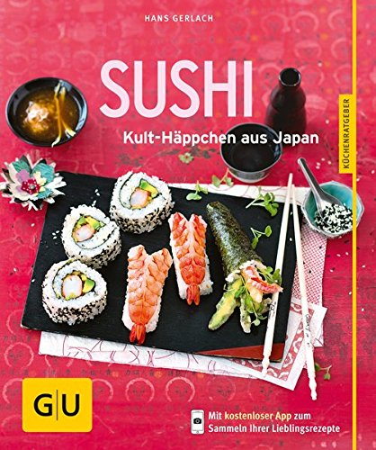 Sushi  Kult Häppchen Aus Japan