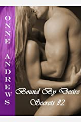 Bound By Desire (Secrets #2 Dark Erotic Romance) Kindle Edition