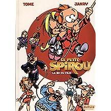 Spirou ( Le Petit) : La BD du flim