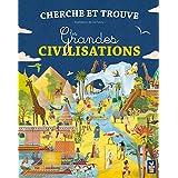 CHERCHE ET TROUVE : LES GRANDES CIVILISATIONS