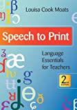 Speech to Print: Language Essentials for Teachers, Second Edition
