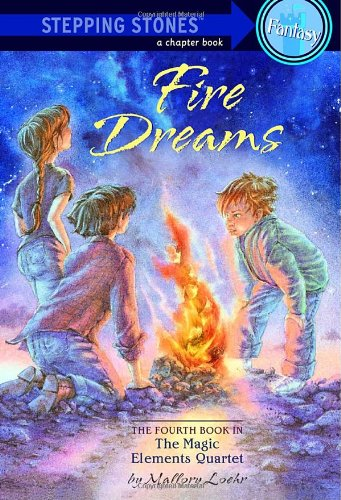 Fire Dreams (Magic Elements Quartet, Book 4)