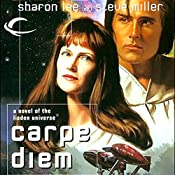 Carpe Diem: Liaden Universe Agent of Change, Book 3 | Sharon Lee, Steve Miller