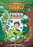 #1: Science Comics: Trees: Kings of the Forest