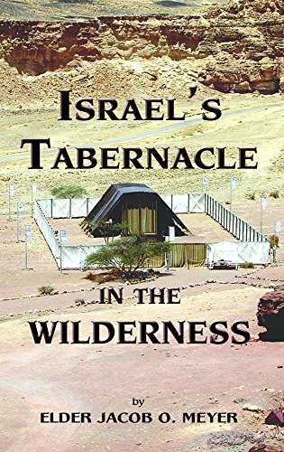 Israel's Tabernacle in the Wilderness