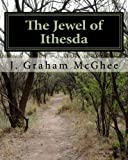 The Jewel of Ithesda, J. McGhee, 1460985931
