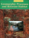 Geomorphic Processes and Riverine Habitat, , 0875903533