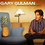 Conversations with Inanimate Objects | Gary Gulman