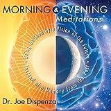 Morning & Evening Meditations: more info