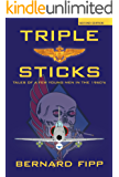 Triple Sticks: Tales of a Few Young Men in the 1960s (English Edition)