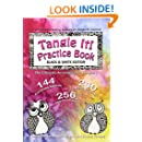 Tangle It! Practice Book: Black & White Edition (Volume 1)