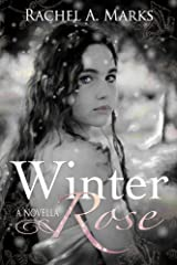 Winter Rose Kindle Edition