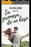 La promesa de un beso (Besos nº 1)