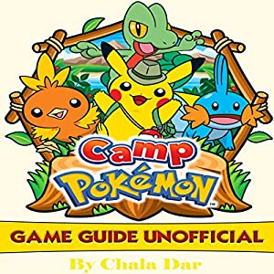 Camp Pokemon Game Guide Unofficial Audiobook