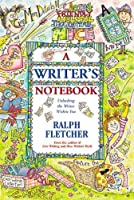 A Writer's Notebook: Unlocking The Writer Within