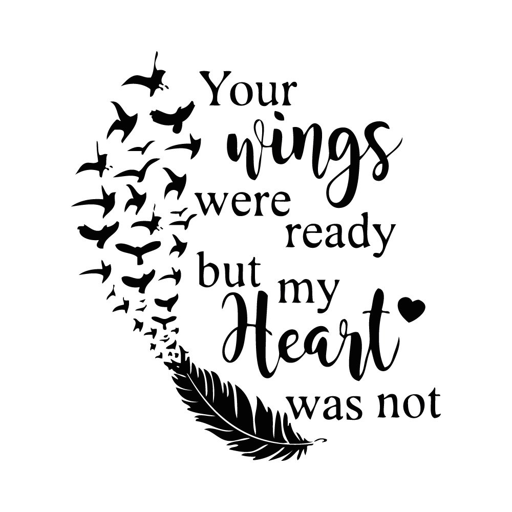 Amazoncom Your Wings Were Ready But My Heart Was Not Temporary