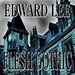 Flesh Gothic | Edward Lee