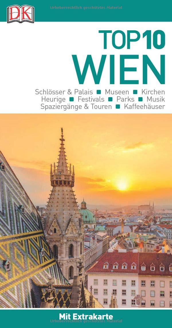 Top 10 Reiseführer Wien  Mit Extra Karte Und Kulinarischem Sprachführer Zum Herausnehmen