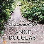 The Handkerchief Tree | Anne Douglas