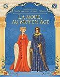 J'habille mes amies à travers l'Histoire - La mode au Moyen Age