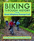 Search : Biking through History on the Great Allegheny Passage Trail