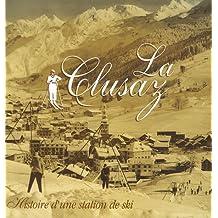 La Clusaz : Histoire d'une station de ski