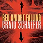 Red Knight Falling: Harmony Black, Book 2 | Craig Schaefer