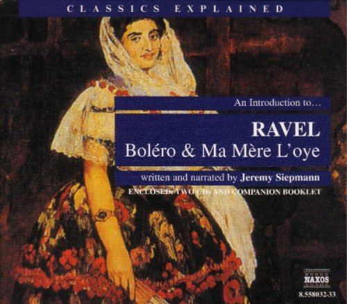 An Introduction To … Ravel: Bolero And Ma Mere L'Oye: Section 14: Violins Divide Into Four Groups, Each ' Double-Stopping '