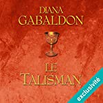 Le Talisman (Outlander 2) | Diana Gabaldon