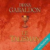 Le Talisman (Outlander 2)   Diana Gabaldon