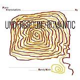 Underground Romantic by Randy Klein