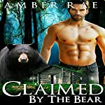 Bear Shifter: Claimed by the Bear | Amber Rae
